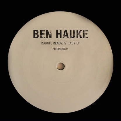 ben-hauke-rough-ready-steady-ep
