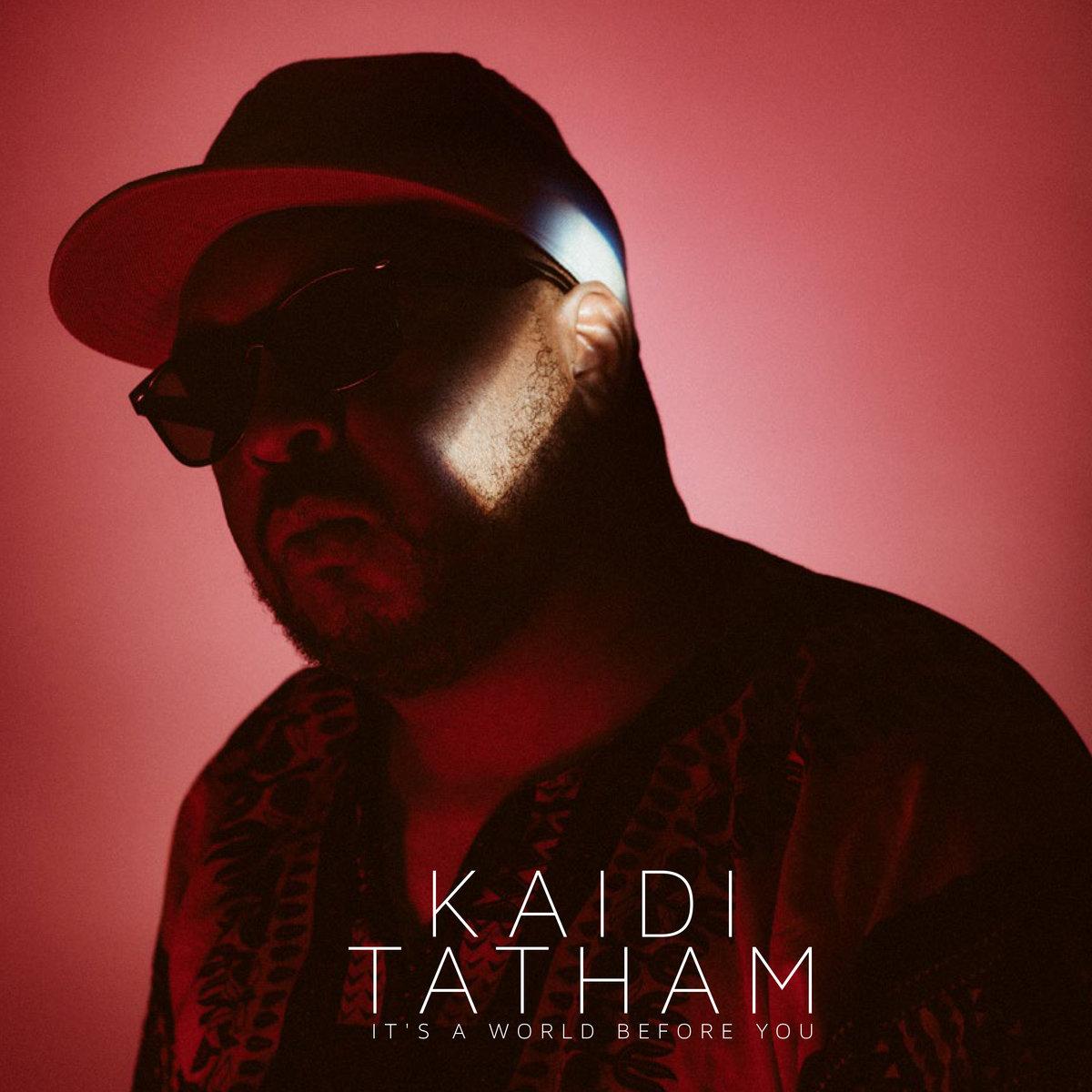 First Thoughts: Kaidi Tatham – It's A World BeforeYou