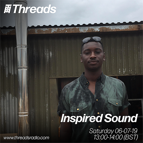 Radio: Inspired Sound x Threads Radio Pilot Show