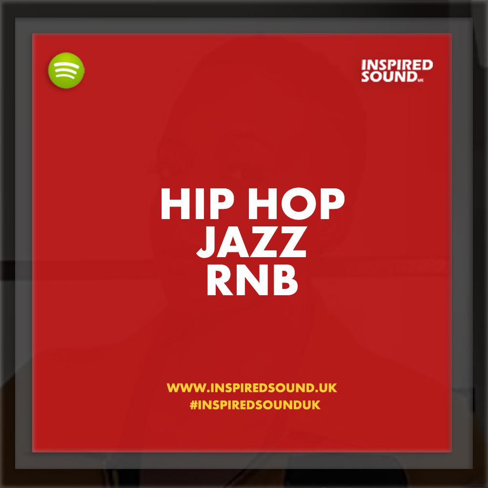 Hip Hop Jazz, & RnB Spotify Playlist Update#1