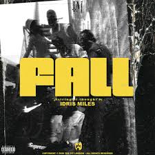 UK Hip Hop Artist, Idris Miles Releases His Gritty New Single,Fall
